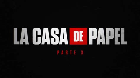 LA CASA DE PAPEL 3° TEMPORADA   YouTube