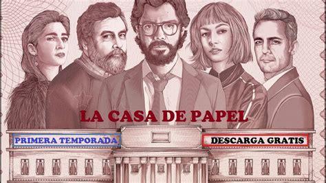 LA CASA DE PAPEL  Primera Temporada    YouTube