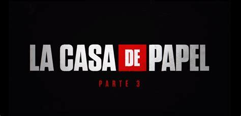 La Casa de Papel: Revisa el último trailer de la próxima ...