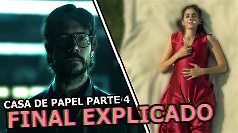 LA CASA DE PAPEL TEMPORADA 4 | FINAL EXPLICADO| TEORIAS Y ...