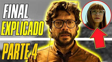 LA CASA DE PAPEL | Temporada 4 | Final Explicado y ...