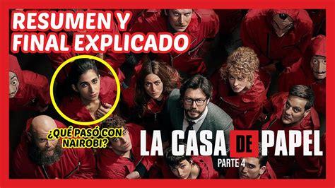 La Casa De Papel Temporada 4   Resumen y Final Explicado ...