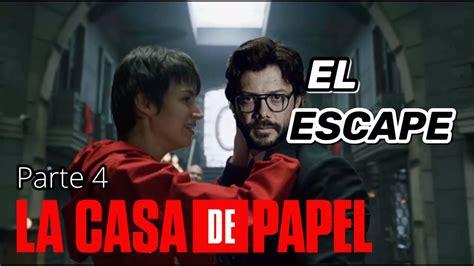 La Casa De Papel Temporada 5 El Escape Final   YouTube
