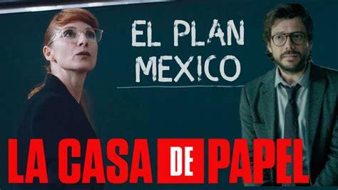 LA CASA DE PAPEL Temporada 5 EL PLAN MEXICO   YouTube