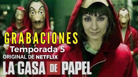 LA CASA DE PAPEL Temporada 5 Grabaciones   YouTube