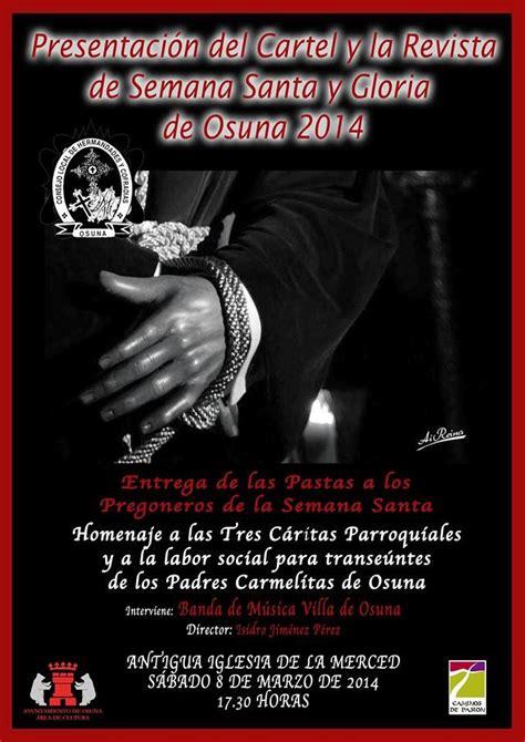 la chicotá de osuna: Presentación del Cartel y la Revista ...