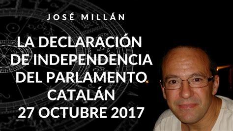 La declaración de independencia del parlamento catalán ...