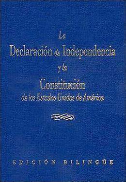 La Declaracion de Independencia y Constitucion de los ...