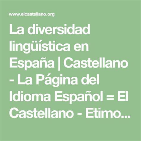 La diversidad lingüística en España   Castellano   La ...