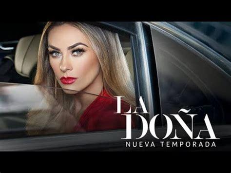 La Doña 2  A Dona Segunda Temporada  Entrada Oficial ...