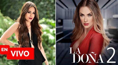 La Doña 2 capítulo 1 completo Telemundo EN VIVO ONLINE ...