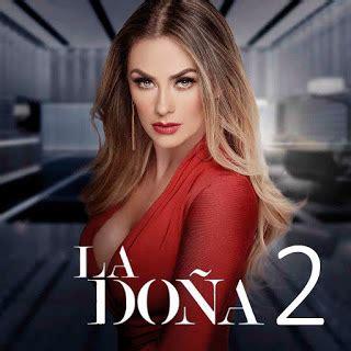 La Doña 2 Capítulo 60 Gratis   Mis Novelas Online