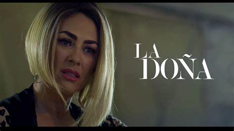 La Doña 2 Capitulo 61 Completo – TusNovelasSD