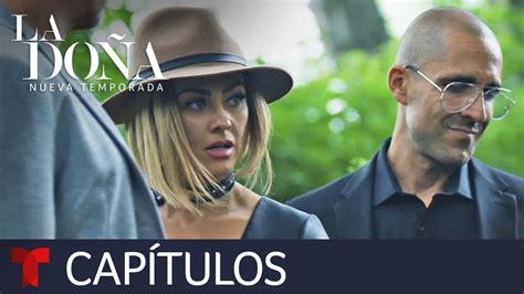 La Doña 2   Capítulo 74   Telemundo   YouTube