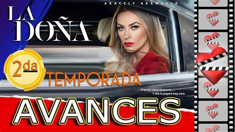 La Doña 2 próxima temporada, AVANCES   YouTube