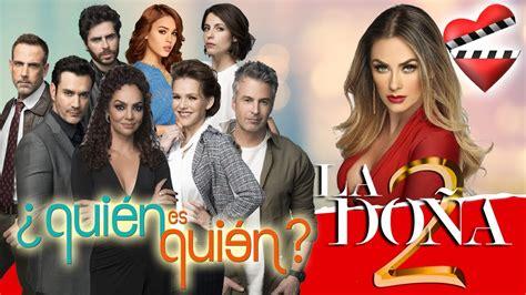 LA DOÑA 2, quién es quién en esta temporada/NUEVO TRAILER ...