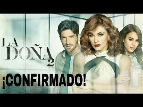 La Doña Segunda Temporada 2019   YouTube