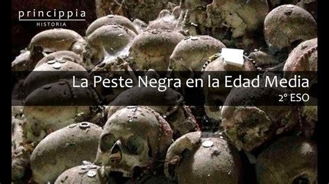 La Edad Media y la peste negra  Historia para alumnos de ...