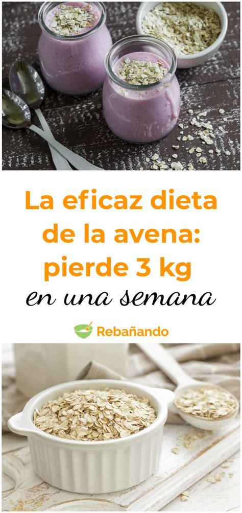 La eficacia de la DIETA DE LA AVENA: pierde 3 kg en 1 ...