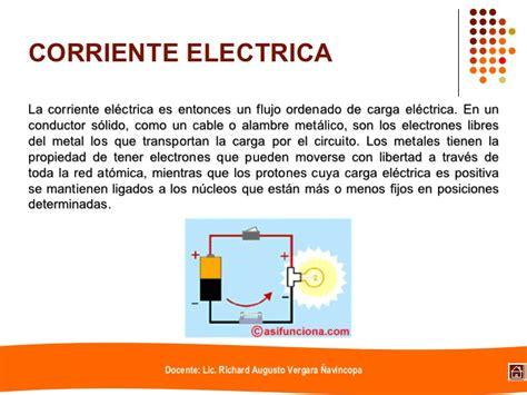 La Electricidad y la Corriente Eléctrica