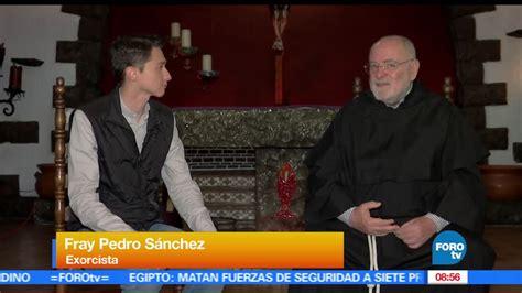 La entrevista con el padre Pedro Sánchez – Noticieros Televisa