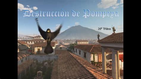 La erupción del Vesubio   La destrucción de Pompeya.   YouTube