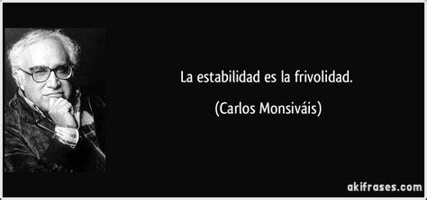 La estabilidad es la frivolidad.