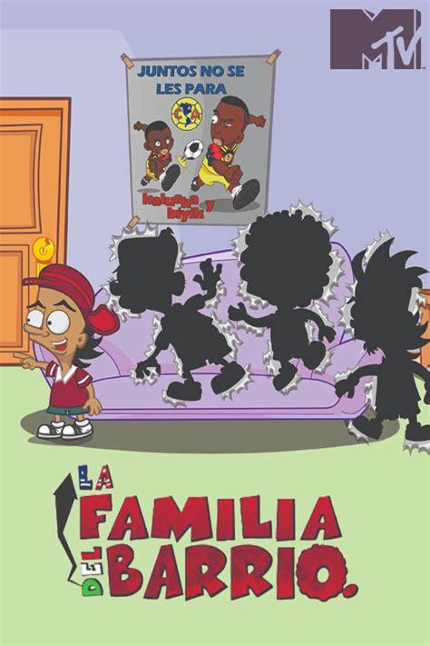 La Familia del Barrio [Temporadas Completas][Descarga ...