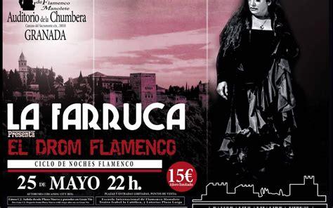 La Farruca presenta  El Drom Flamenco
