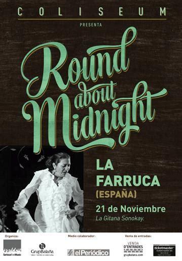 La Farruca   Round about Midnight   Barcelona   Revista ...