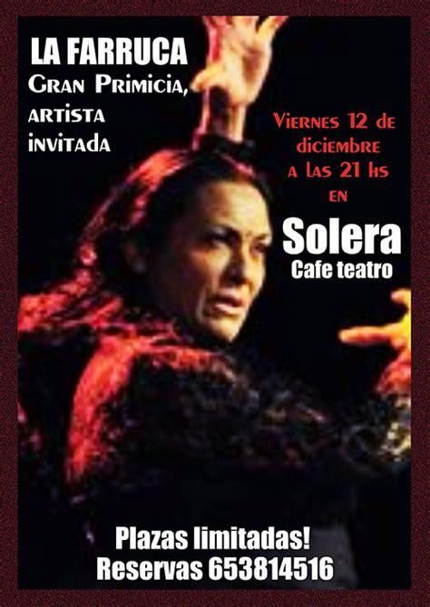 La Farruca   Solera Café Teatro   Revista DeFlamenco.com