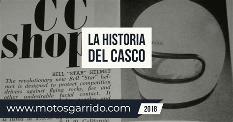 La fascinante historia del casco de moto   Motos Garrido