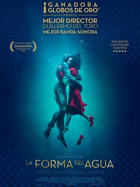 La forma del agua  Guillermo del Toro, 2017    LASDAOALPLAY?