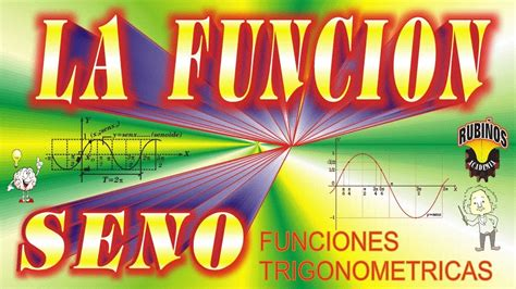La Función Trigonométrica SENO Gráfica y Características ...