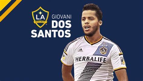 LA Galaxy Sign Giovani dos Santos   Living Out Loud Los ...