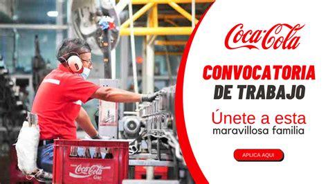 La gran reconocida empresa COCA COLA FEMZA está brindando ...