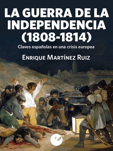 La Guerra de la Independencia  1808 1814   ebook    Punto ...
