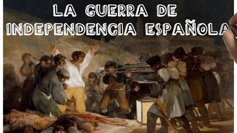 La Guerra de la Independencia española  1808 1814  en 7 ...