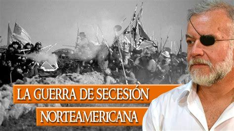 La Guerra de Secesión norteamericana   YouTube