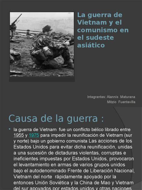 La Guerra de Vietnam y El Comunismo en  1    guerra de ...