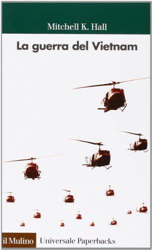 La guerra del Vietnam per Prenotare gratis ...