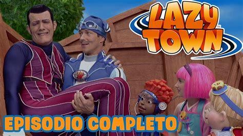 La Heroe Por un Dia | Lazy Town en Español | Dibujos ...