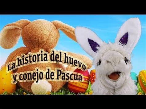 La Historia del Huevo y conejo de Pascua  Videos ...