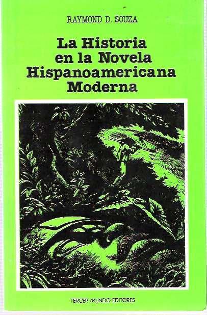 La Historia en la Novela Hispanoamericana Moderna ...