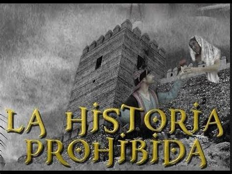 LA HISTORIA PROHIBIDA 2016 hd documentales triline VIDEO ...