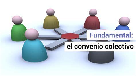 La importancia de encuadrarse en el convenio colectivo ...