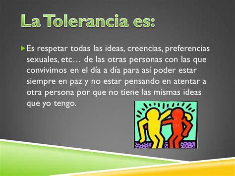 LA IMPORTANCIA DE LA TOLERANCIA: Definición del Valor