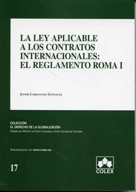 La ley aplicable a los contratos internacionales: el ...