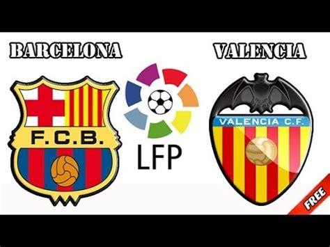 La Liga. Championship of Spain bbva: Valencia   Barcelona ...