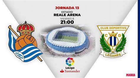 La Liga Santander: Real Sociedad   Leganés: horario y ...